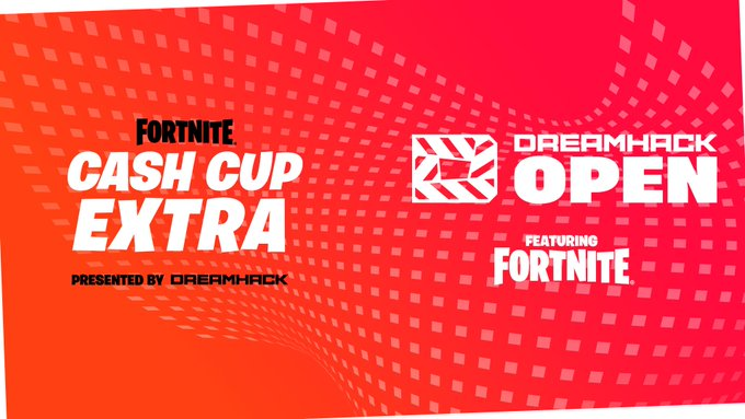 DreamHack announces 'DreamHack Open Featuring Fortnite' and 'Cash Cup Extra' with total prize pool over $900,000