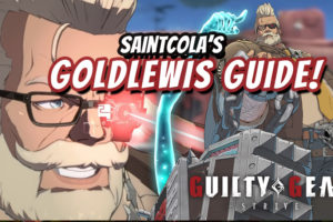SaintCola's Top Tips to start owning with Goldlewis Dickinson in Guilty Gear Strive