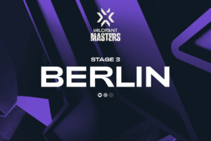 Every team qualified for VCT Masters Berlin